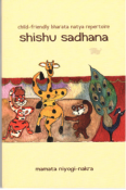 Shishu Sadhana: a child-friendly Bharata Natya repertoire