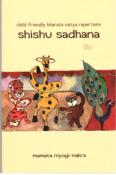 Shishu Sadhana: a child-friendly Bharata Natya repertoire